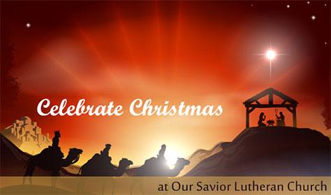 Christmas 2015 at Our Savior Lutheran Church